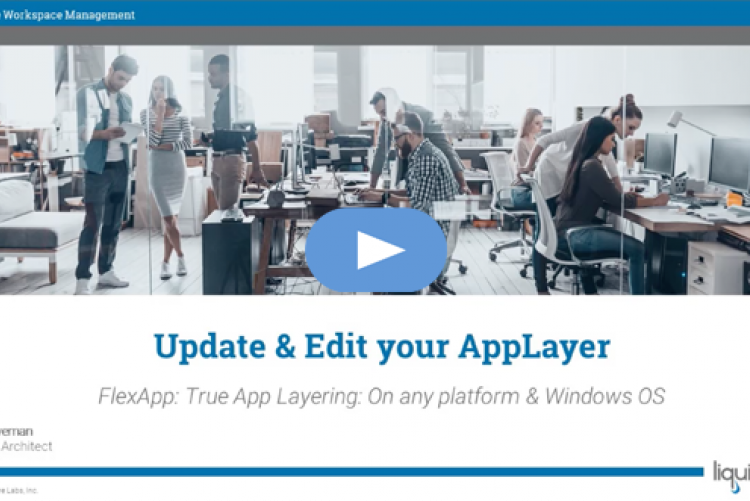 Liquidware FlexApp Basics part 2: Update & Edit your layers