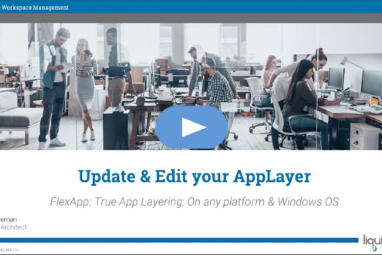 Liquidware FlexApp Basics part 2: Update & Edit your layers