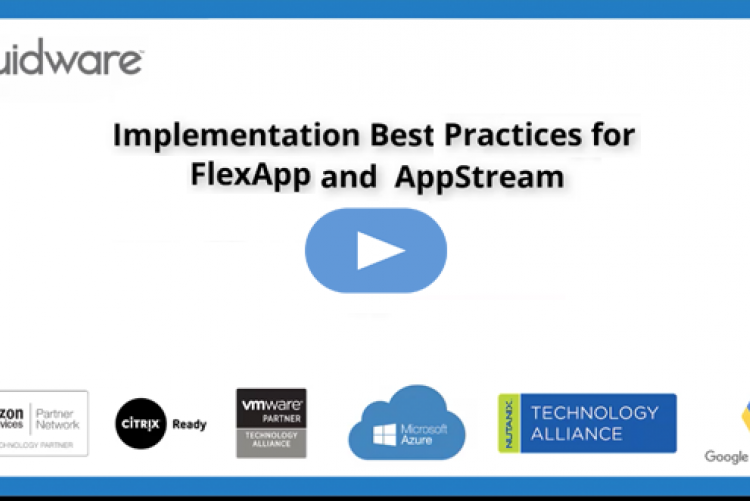 Liquidware FlexApp and Amazon AppStream Implementation Best Practices