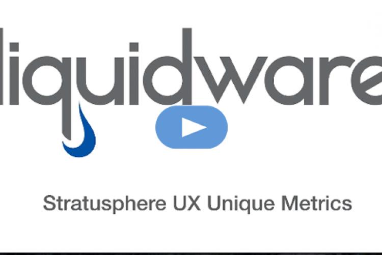 Stratusphere UX Comprehensive Metrics