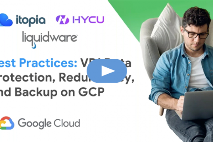 Best Practices: VDI Data Protection, Redundancy, and Backup on GCP - Session 4