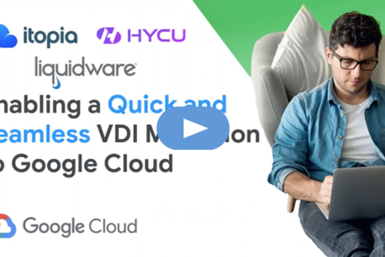Enabling a Quick and Seamless VDI Migration to GCP