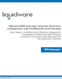 VMware UEM and App Volumes Overview: Comparison with ProfileUnity and FlexApp